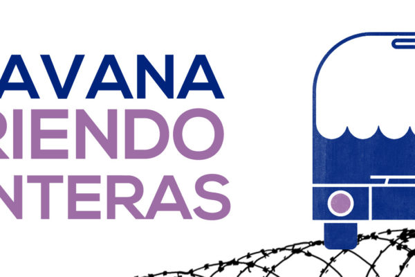 Caravana abriendo fronteras