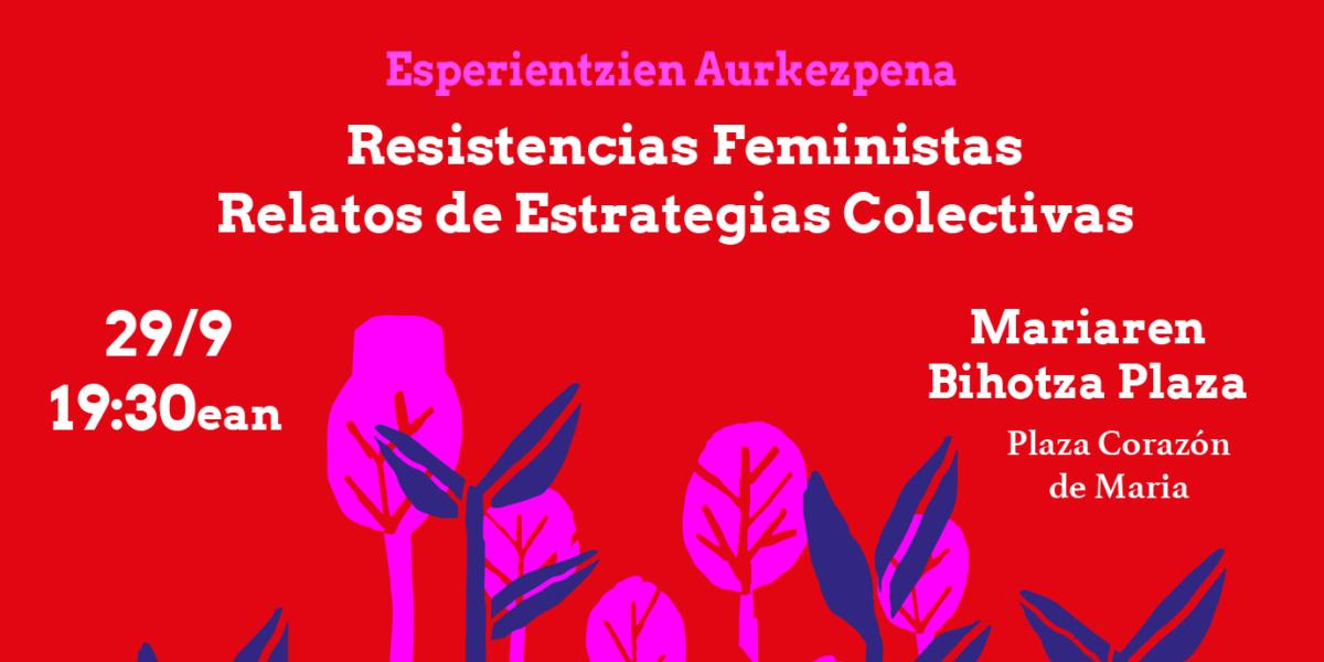 """Resistencias Feministas. Relatos de Estrategias Colectivas"" koadernoaren aurkezpena"