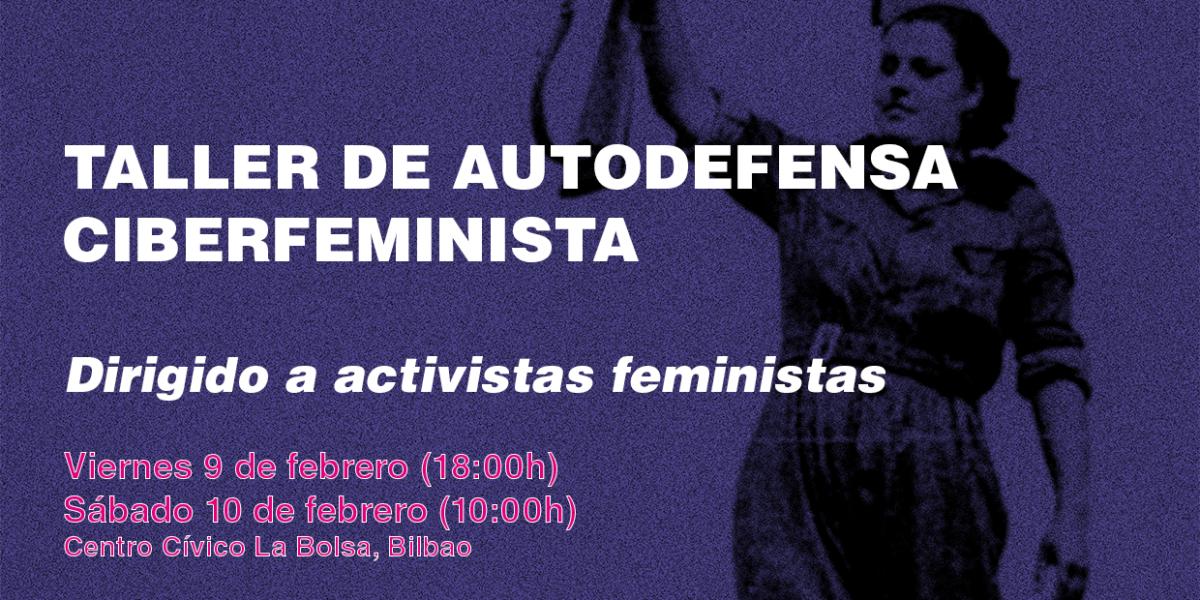 Próximamente taller de Autodefensa Ciberfeminista